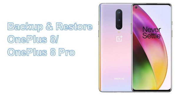 backup and restore OnePlus 8/8 Pro